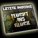 """Single CD """"Flucht ins Glück"""""""