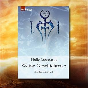 """Fan-Anthologie """"Weiße Geschichten 2"""""""